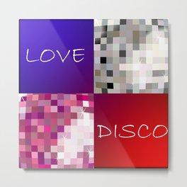Love Disco Metal Print