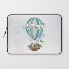 Let your dreams fly hot air balloon Laptop Sleeve