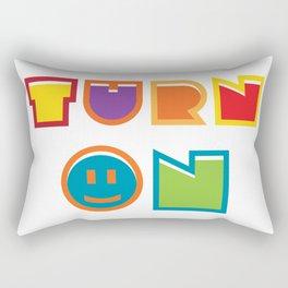 Turn On Rectangular Pillow