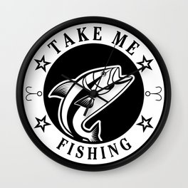 Take Me Fishing Wall Clock