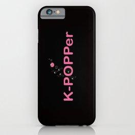 K-Popper iPhone Case