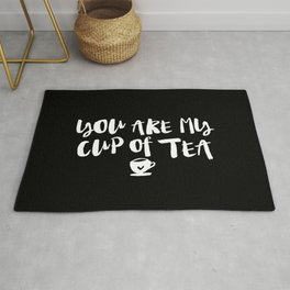 You Are My Cup of Tea black and white modern typographic quote poster canvas wall art home decor Rug