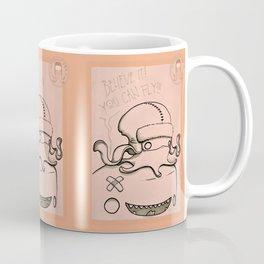 Believe it! Coffee Mug