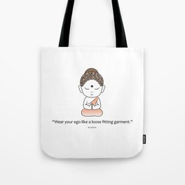Cute little Buddha with inspiring quote Tote Bag