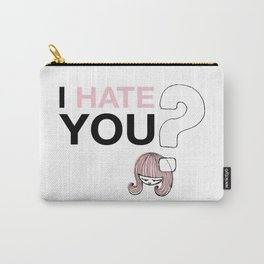 I HateYou / Question Carry-All Pouch