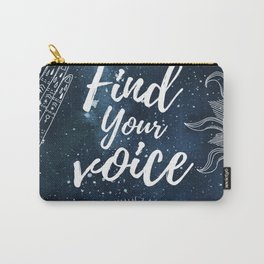 Find your voice Carry-All Pouch