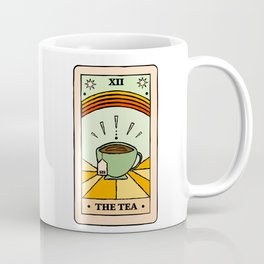 That's the TEA, sis tarot card Coffee Mug