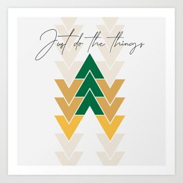 Just do the things Art Print