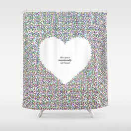 This Space Intentionally Left Blank Shower Curtain