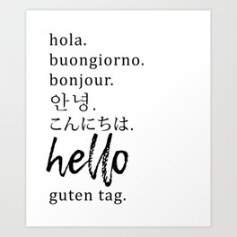Hello in Many Languages Art Print