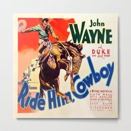 John Wayne Ride Em Cowboy Vintage Movie Poster Print Metal Print
