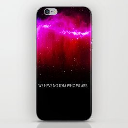 WE HAVE NO IDEA iPhone Skin