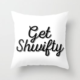 Baesic Get Shwifty (Script) Throw Pillow