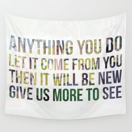 Move On Wall Tapestry