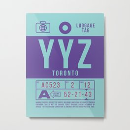 Baggage Tag B - YYZ Toronto Canada Metal Print