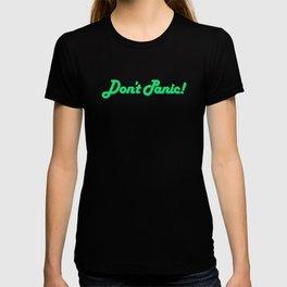 Don't Panic! in Friendly Green T-shirt