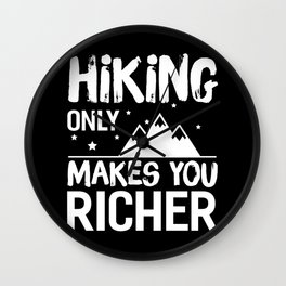 Hiking Only Makes You Richer Men's Wall Clock