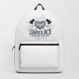 Lumberjack Gonna Break Your Heart Backpack