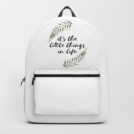 it's the little things in life Backpack