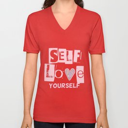 Love Your Self in Pink Unisex V-Neck