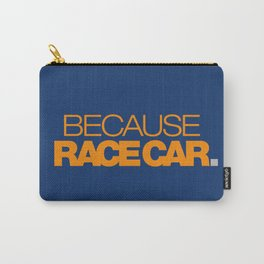 BECAUSE RACE CAR v3 HQvector Carry-All Pouch