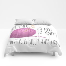To Knit, Or Not To Knit? (That Is A Silly Question) Comforters