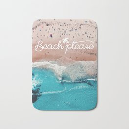Beach Please Poster Bath Mat