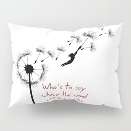 who's to say Pillow Sham