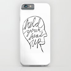 Hold Your Head Up Slim Case iPhone 6s