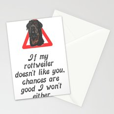 If My Rottweiler Does Not Like You Chances Are I Won't Either Stationery Cards