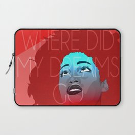 Where are my dreams? Laptop Sleeve