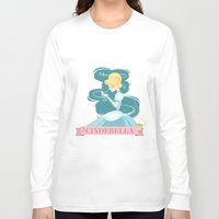 cinderella Long Sleeve T-shirts featuring Cinderella by LindseyCowley