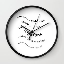 mama told me Wall Clock