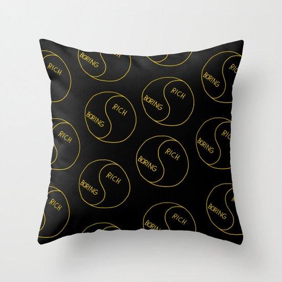 Rich / Boring (Black) Throw Pillow