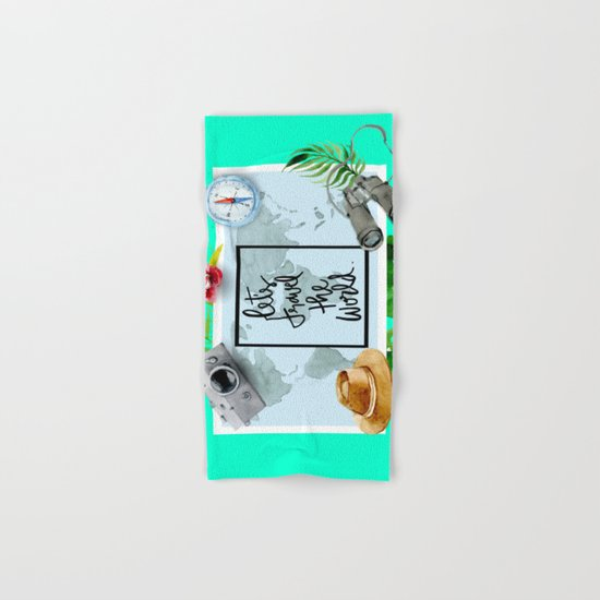 Lets Travel The World Quote  Hand & Bath Towel