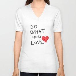 Do what you love Unisex V-Neck