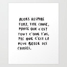 C'est tout c'que t'as. Art Print