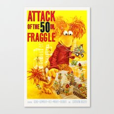Attack of the 50 Inch Fraggle Canvas Print