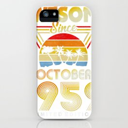 awesome because october 1959 60th birthday gift 60 years old tee iPhone Case