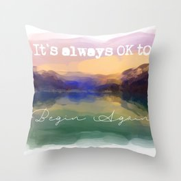 Begin Again Throw Pillow