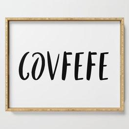 Covfefe in playful font Serving Tray