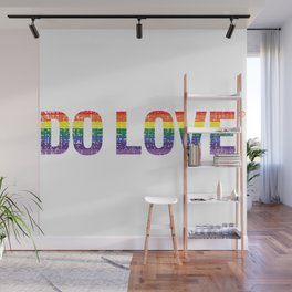 Do Love Rainbow Wall Mural