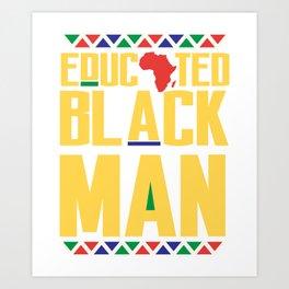 Educated Black Man, African Pride, Black And Educated Art Print
