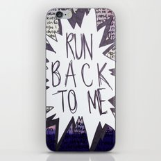 Come Back To Me iPhone & iPod Skin