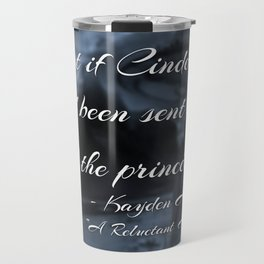 """What if Cinderella Had Been Sent to Kill the Prince"" Image Travel Mug"