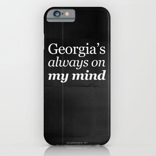 Georgia's always on my mind iPhone & iPod Case