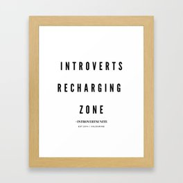 Introverts Recharging Zone Framed Art Print