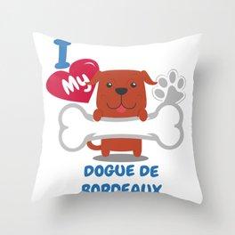 DOGUE DE BORDEAUX Cute Dog Gift Idea Funny Dogs Throw Pillow