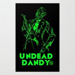 undead dandy Art Print