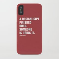 A Design isn't Finished Until Someone is Using it. iPhone X Slim Case